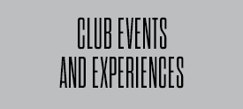 Club Events and Experiences